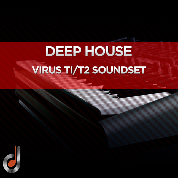 Deep House Virus Ti2/Ti SoundSet